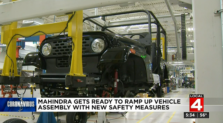 Mahindra Automotive North America is doing the company is doing pre-runs to resume operations from Monday, May 18. (Image courtesy: Local 4 News)