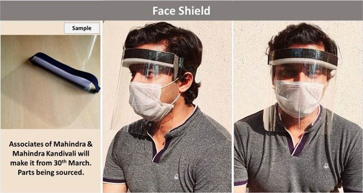 Mahindra & Mahindra will manufacture a face shield/mask, developed from a design sourced from Ford Motor Corporation starting March 30